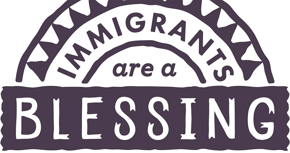 980x520-ImmigrantsAreABlessing
